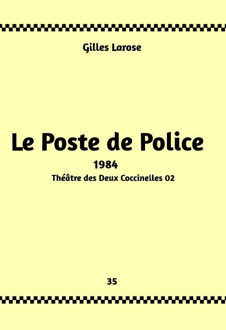 Ver 35-Le Poste de Police por Gilles Larose