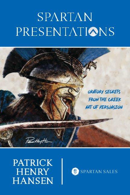 Bekijk Spartan Presentations op Patrick Henry Hansen