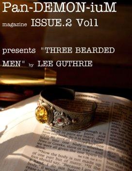 """Pan-DEMON-iuM"" Magazine, Issue2 Vol1 PRESENTING LEE GUTHRIE book cover"