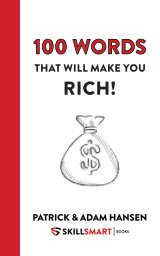 100 Words That Will Make You Rich! book cover