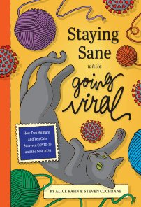 Staying Sane while Going Viral book cover