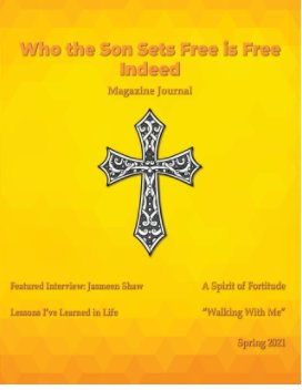 Who the Son Sets Free is Free Indeed Spring 2021 book cover