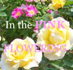 In the PINK FLOWERING book cover
