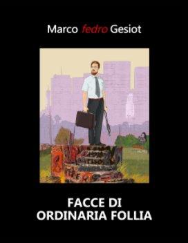 Facce di ordinaria follia book cover