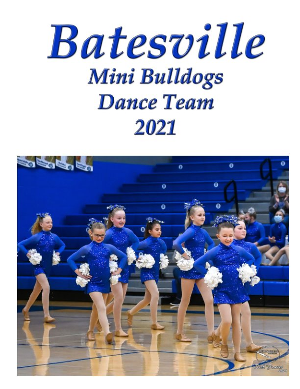 View Batesville Mini Bulldogs Dance Team 2021 by Rich Fowler