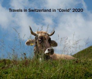 """Switzerland in """"Covid"""" 2020 book cover"""