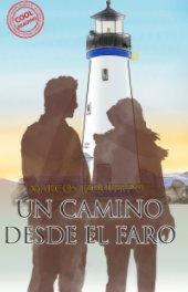 Un Camino Desde el Faro book cover