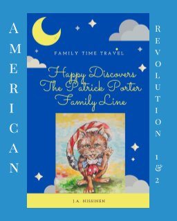 Happy Discovers The Patrick Porter Family Line book cover