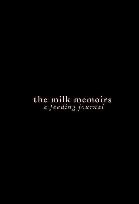 Bekijk The Milk Memoirs op Erica Nicole