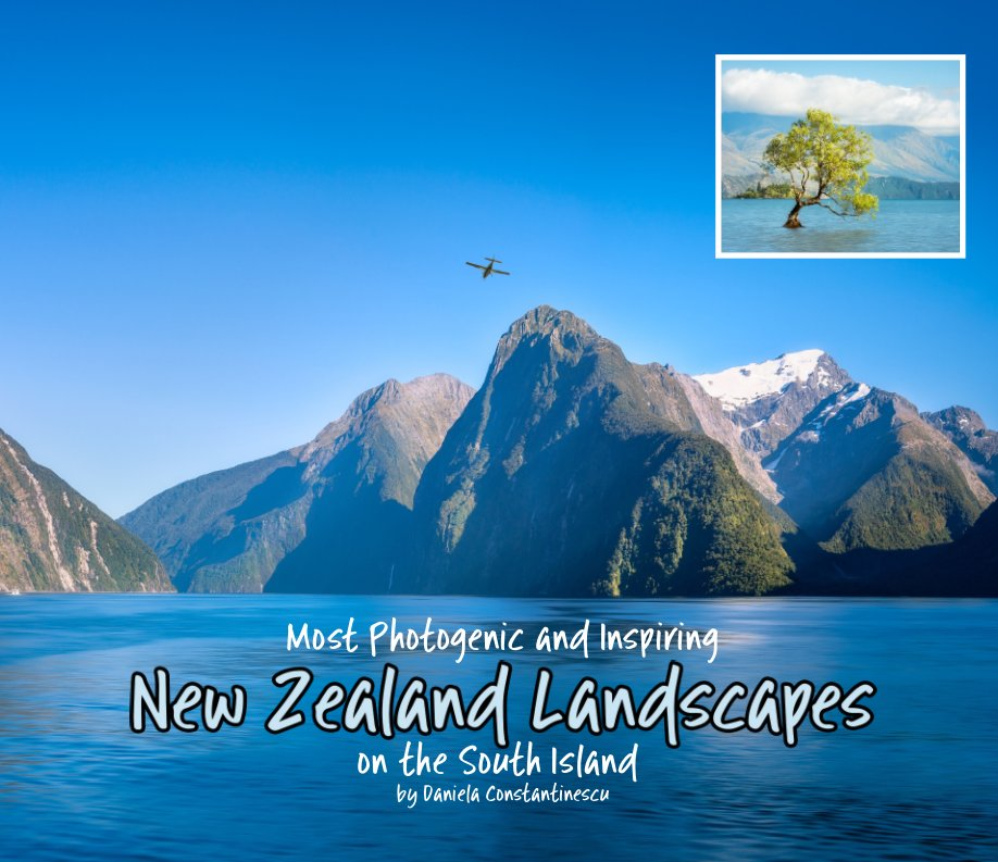 Ver Most Photogenic and Inspiring New Zealand Landscapes on the South Island por Daniela Constantinescu
