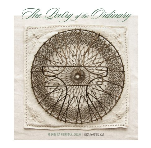 View The Poetry of the Ordinary, Softcover by PhotoPlace Gallery