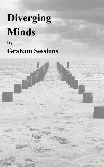 View Diverging Minds by Graham Sessions