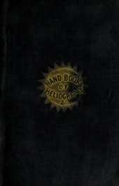The Hand-Book of Heliography - 1840 book cover