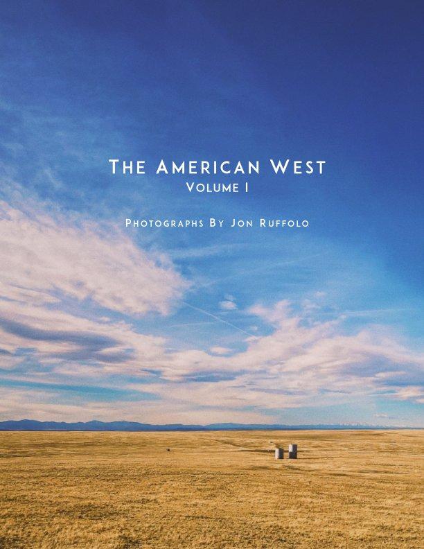 Ver The American West: Volume I por Jon Ruffolo