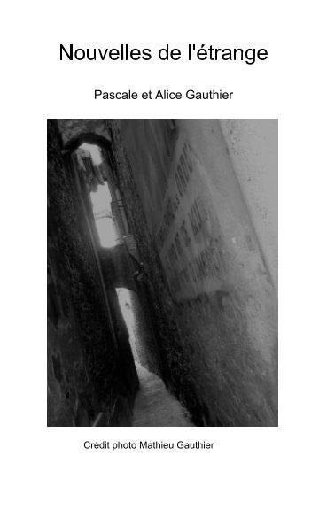 View Nouvelles de l'étrange by Gauthier Pascale