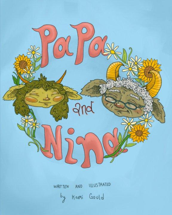 View Papa and Nina by Kami Sahalie Upshaw Gould