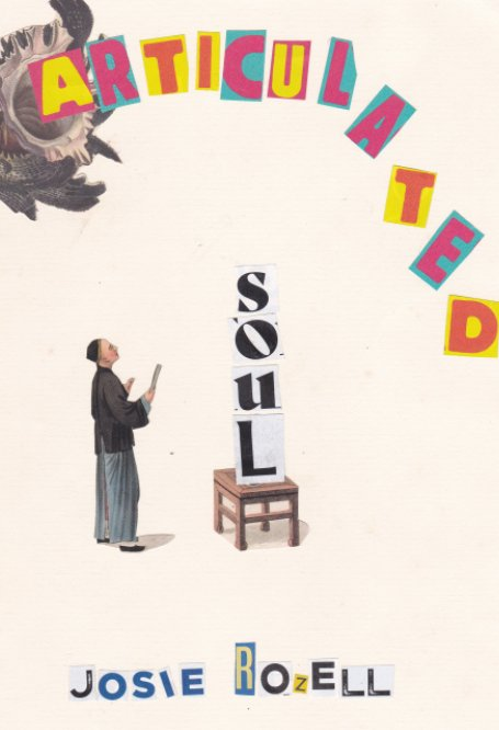 Bekijk Articulated Soul op Josie Rozell