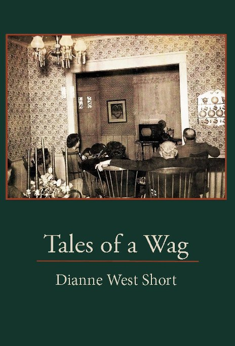 View Tales of a Wag by Dianne West Short