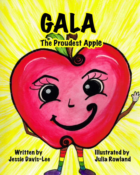 View Gala: The Proudest Apple by Jessie Davis-Lee