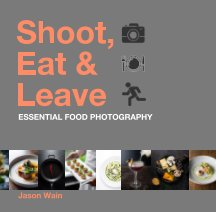 Shoot, Eat and Leave book cover