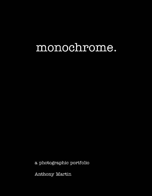 Ver monochrome. por Anthony Martin