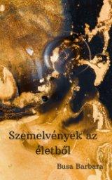 Szemelvények az életből book cover