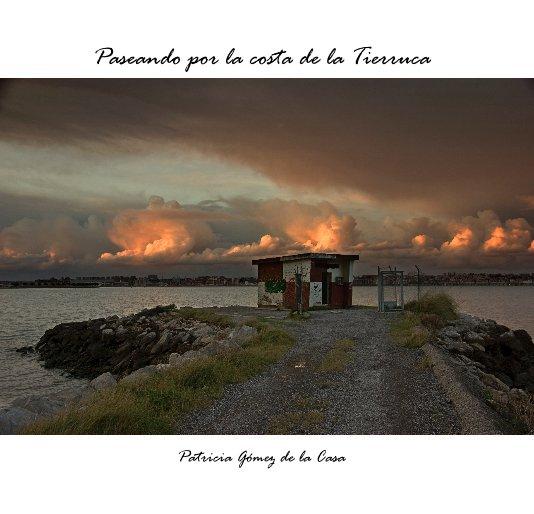 View Paseando por la costa de la Tierruca by Patricia Gómez de la Casa