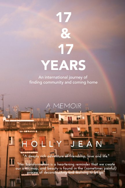 View 17 and 17 Years by Holly Jean