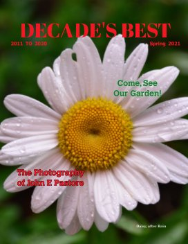 DECADE'S BEST - Come, See Our Garden! book cover