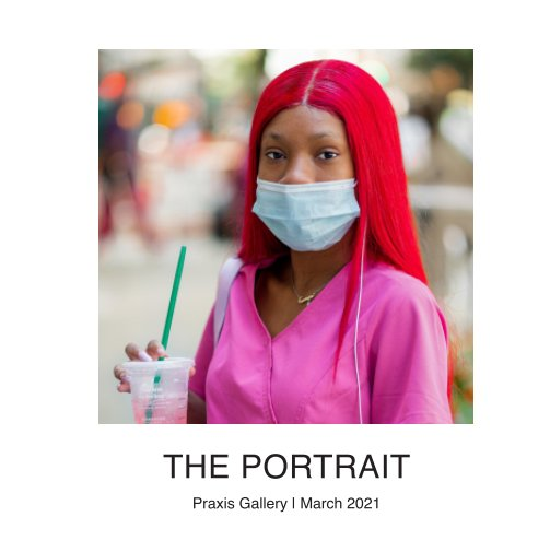 View The Portrait by Praxis Gallery