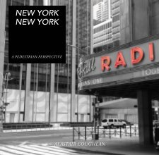 A Pedestrian Perspective - New York, New York book cover