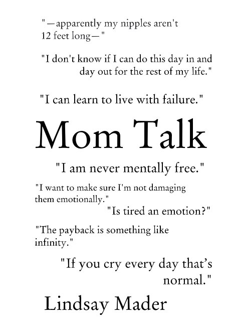 View Mom Talk by Lindsay Mader