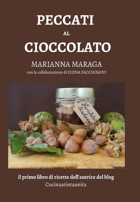 Ver Peccati al cioccolato por Marianna Maraga