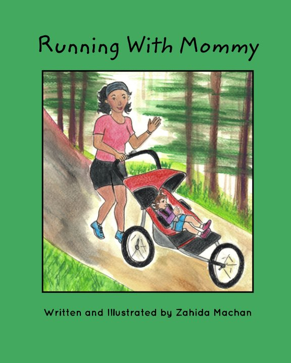 View Running With Mommy by Zahida Machan
