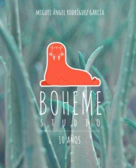 bohemestudio 10 años book cover