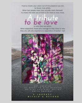 Fine Photo Art book 2  Let's Create by Katja Koevoet 'A tribute to be love'.