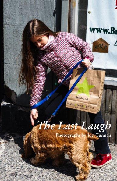 Ver The Last Laugh por Joel Tunnah