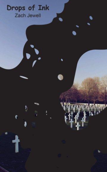 Visualizza Drops of Ink di Zach Jewell