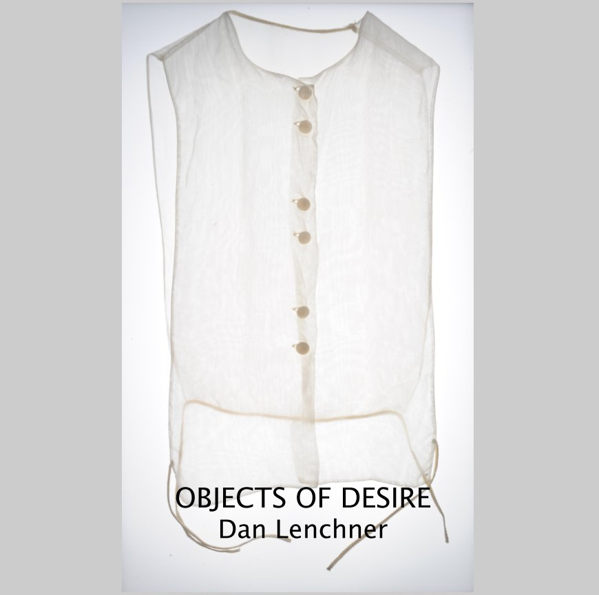 View Objects of Desire by Dan Lenchner