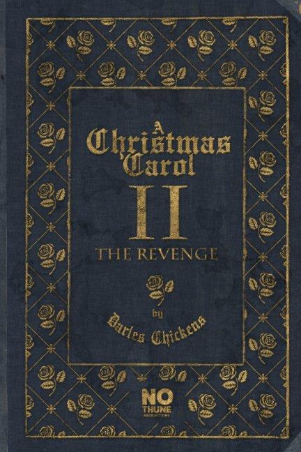 Ver A Christmas Carol II The Revenge por Darles Chickens