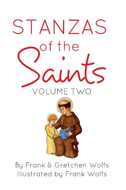 View Stanzas of the Saints by Frank Wolfs, Gretchen Wolfs