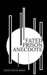 Fated Prison Anecdote book cover