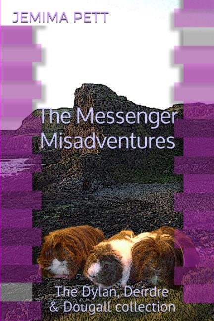 View The Messenger Misadventures by Jemima Pett