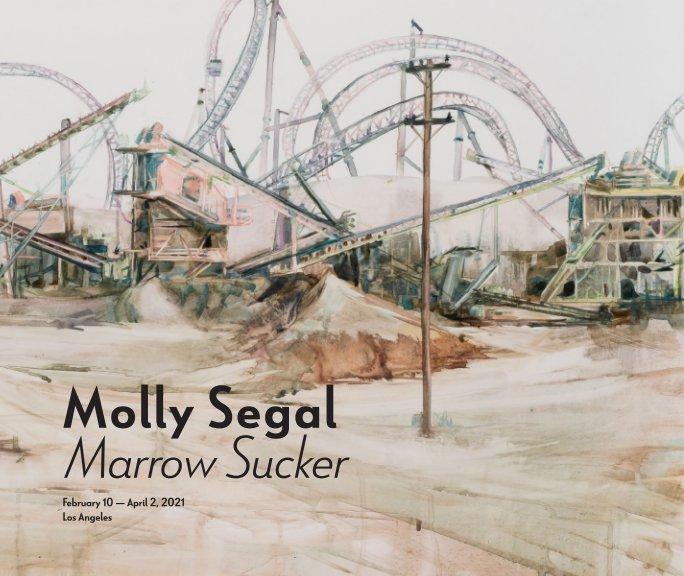 Ver Molly Segal   Marrow Sucker por Luna Anaïs Gallery