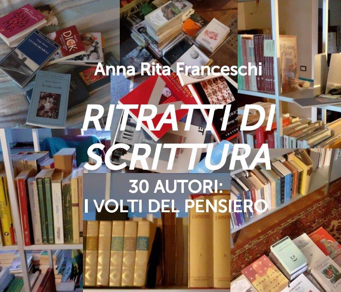 View ritratti di scrittura by Anna Rita Franceschi