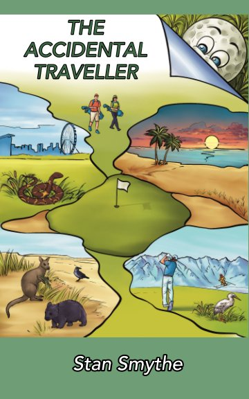 View The Accidental Traveller by Stan Smythe