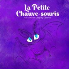 La Petite Chauve-souris book cover