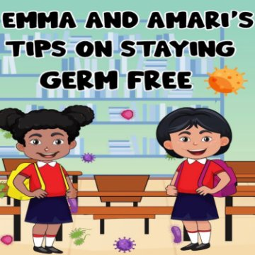 View Emma and Amari's Tips on Staying Germ Free by Ari Jackson