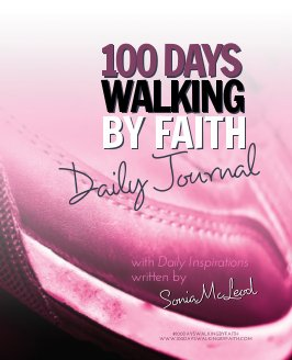 100 DAYS WALKING BY FAITH Devotional Journal book cover
