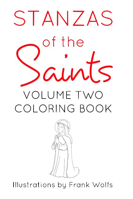 View Stanzas of the Saints Volume 2 by Frank Wolfs